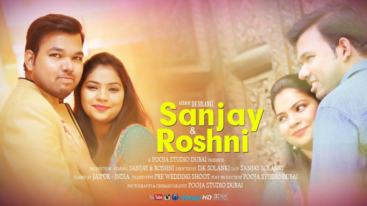 Sanjay Roshni Pre Wedding Song