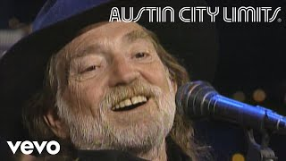 Willie Nelson - Amnesia (Live From Austin City Limits, 1990)