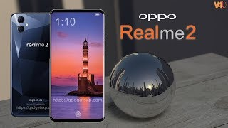 Realme 2 Release Date, Price, Specifications, Introduction, Features, First Look - Realme 2 Trailer