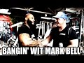 BANGIN' WIT MARK BELL featuring Silent Mike and Fred Sanchez
