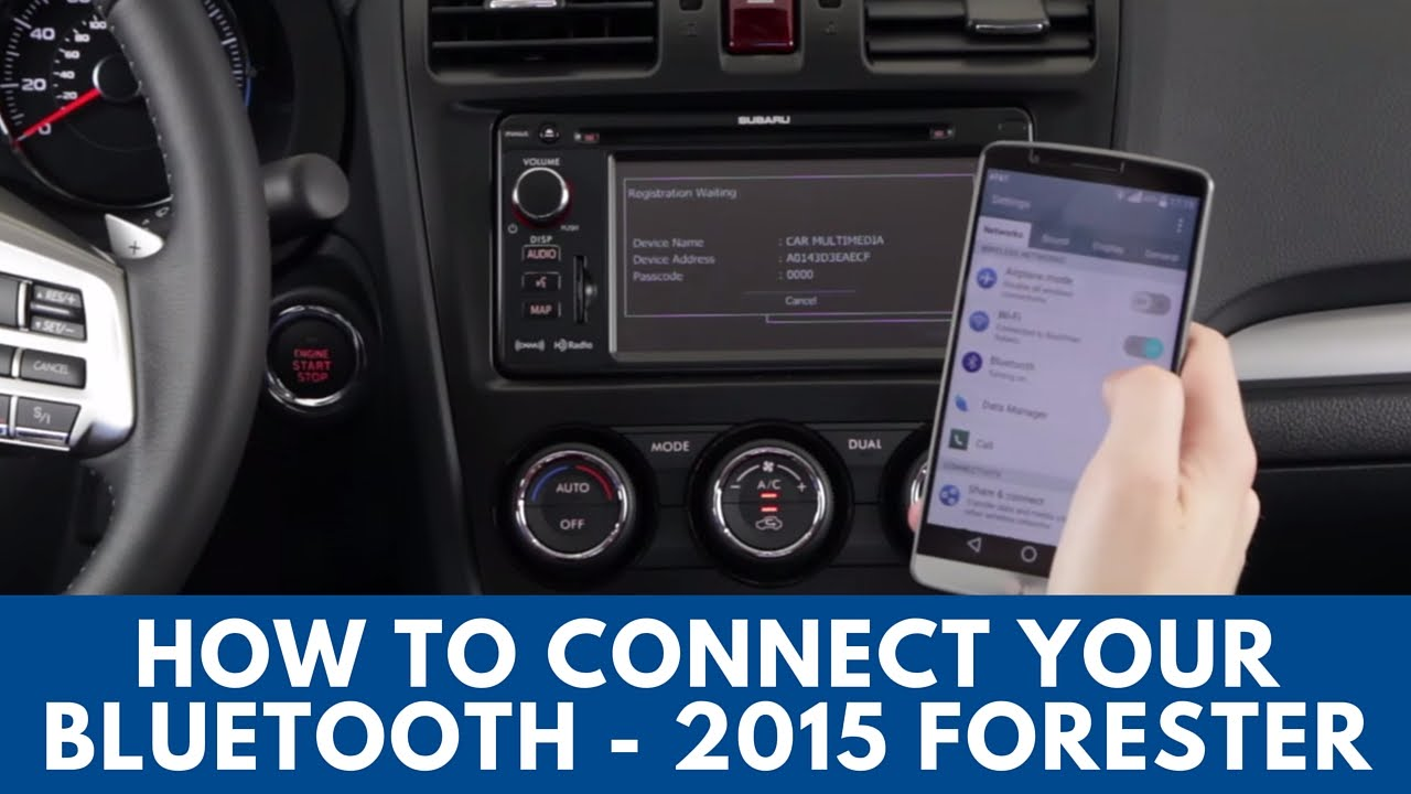 2015 subaru forester how to connect bluetooth [ 1280 x 720 Pixel ]