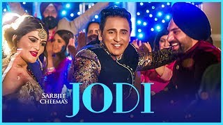 Jodi: Sarbjit Cheema | Official Video Song | Bhinda Aujla | Parmod Sharma Rana | Latest Punjabi Song