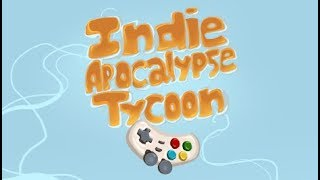 Indie Apocalypse Tycoon Walkthrough