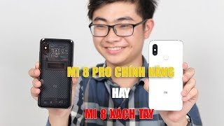 Chênh lệch 4 triệu đồng, chọn Xiaomi Mi 8 xách tay, hay lên Mi 8 Pro chính hãng?