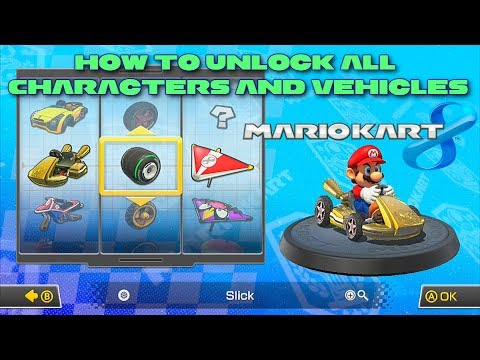 Mario Kart 8 How To Unlock Everything All Characters And Vehicle Parts Wii U