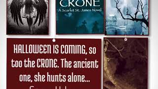 HALLOWEEN IS COMING, so too the CRONE. The ancient one, she hunts alone...