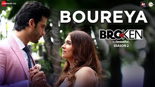 Boureya Broken But Beautiful Season 2 Anusha Mani Mp3 Song Download