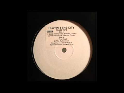 (1999) Playin' 4 The City - The Rhythm Track [Original Mix]