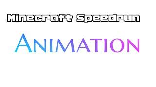 Minecraft Speedrun | Animation by @BroAnimations