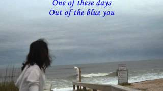 One Of These Days - Barry Manilow (with Lyrics)