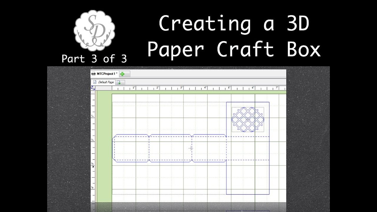 Creating a Paper Craft 3D Box Part 3 Make the Cut Software - YouTube