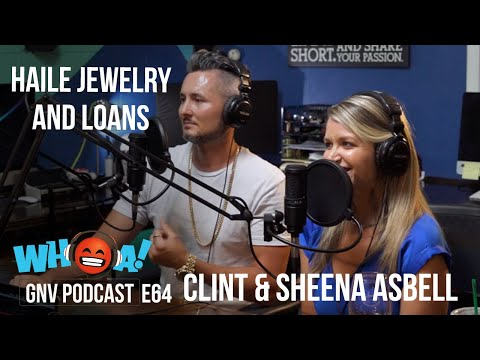 from-the-ground-up,-pawn-style!-|-clint-&-sheena-from-haile-jewelry-and-loans-|-whoa-gnv-podcast