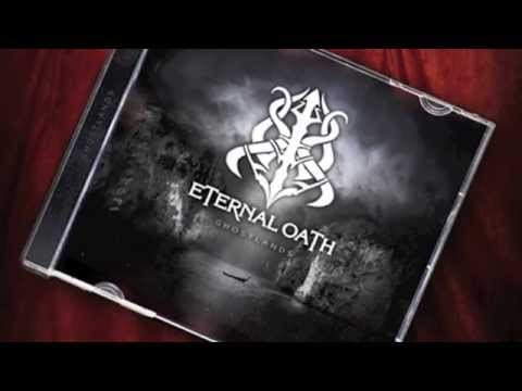"Eternal Oath ""Ghostlands"" (Album Trailer)"