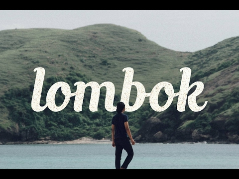 Trip to Lombok Indonesia - 2017