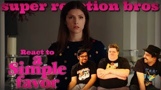 SRB Reacts to A Simple Favor Teaser Trailer 2