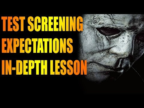 Halloween 2018: Test Screening & Expectations Lesson.