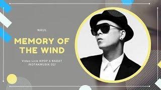 NAUL - 'MEMORY OF THE WIND' Easy Lyrics (SUB INDO)
