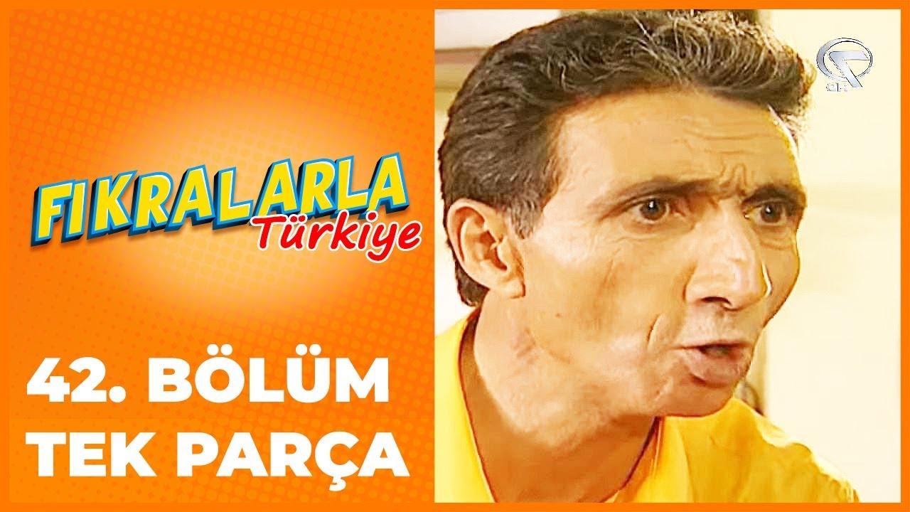 Fıkralarla Türkiye - 42. Bölüm