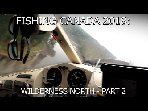 Fishing CANADA 2018 - Part 2