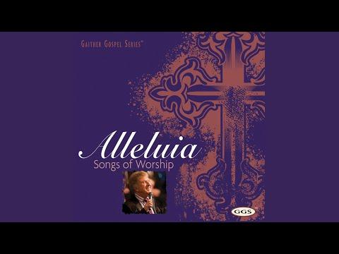 Sometimes Alleluia (Alleluia: Songs Of Worship)