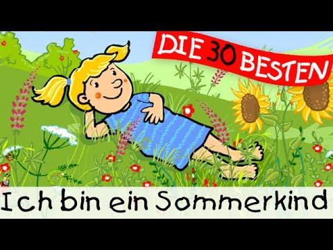 Ich bin ein Sommerkind - Sommerlieder zum Mitsingen || Kinderlieder