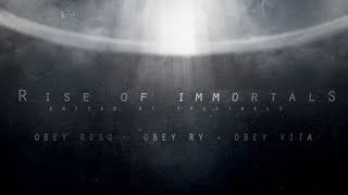 Rise Of Immortals: A Tritage by Obey FrostB