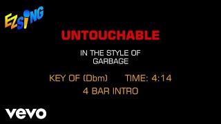 Garbage - Untouchable (Karaoke)