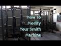 How To Modify Your Smith Machine
