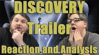 Mission 014: DISCOVERY TRAILER Reactions and Analysis-Discovering Discovery Pt. 7