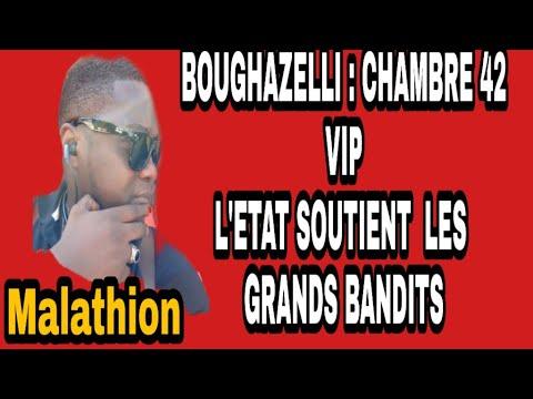 Boughazelli:chambre 42 vip. L'état soutient les grands bandits. 🤔🤔🤔
