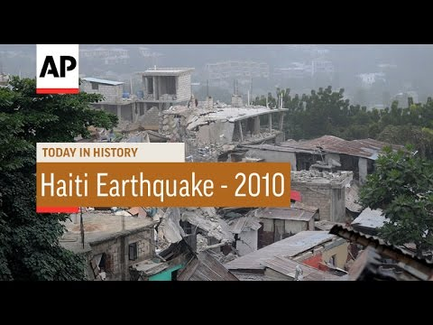 Haiti Earthquake - 2010 | Today in History | 12 Jan 17