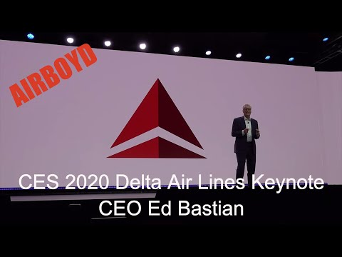 CES 2020 Delta Air Lines Keynote • CEO Ed Bastian