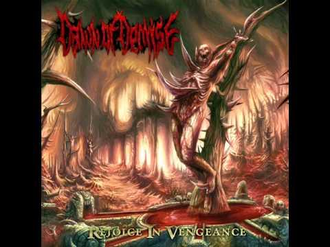 Dawn Of Demise  Rejoice In Vengeance 2012 FULL