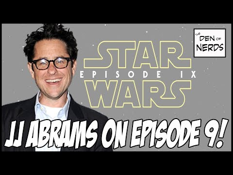 JJ Abrams Writing & Directing Episode 9! Is This Good or Bad For Star Wars?