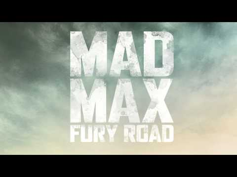 Trailer Music Mad Max: Fury Road / Soundtrack Mad Max: Fury Road (Theme Song)