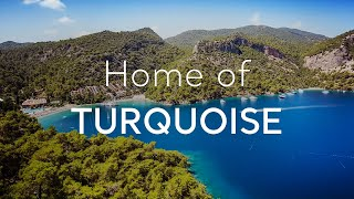 Turkey: Home of TURQUOISE