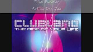 Clubland (2002) Cd 1 - Track 8 - Dee Dee - Forever