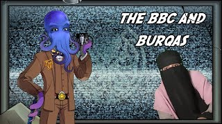 The BBC and The Things Not To Say To People That Wear Burqas