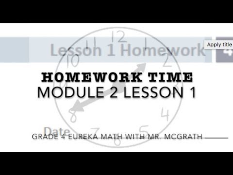 Eureka Math Homework Time Grade 4 Module 2 Lesson 1