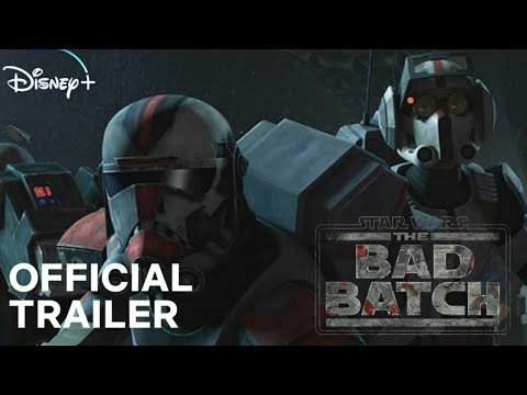 Star Wars The Bad Batch (2021) Trailer