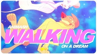 Animash | Walking On A Dream