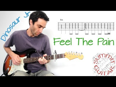 Dinosaur Jr. - Feel The Pain - Guitar lesson / tutorial / cover with tablature