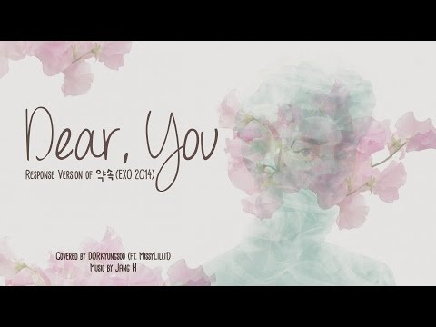"""Dear, You"": Response Version Of EXO's 약속 (EXO 2014)"