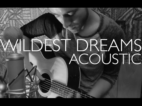 Wildest Dreams - Taylor Swift Acoustic Cover