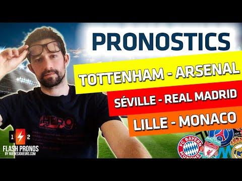 PRONOSTIC Lille Monaco + PRONOSTIC FC Séville Real Madrid + PRONOSTIC Tottenham Arsenal