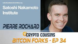 Bitcoin Forks With Pierre Rochard | Crypto Cousins Podcast S1E34