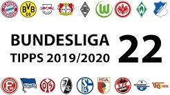 Bundesligatipps 22.Spieltag 2019/2020