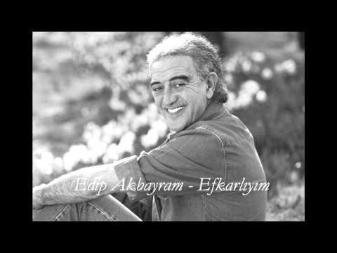 Edip Akbayram - Efkarlıyım.wmv