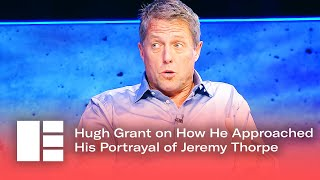 Hugh Grant on How He Approached His Portrayal of Jeremy Thorpe in A Very English Scandal | EDTV Fest