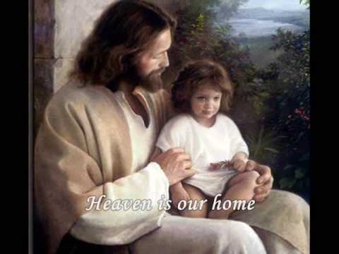Heaven is Our Home